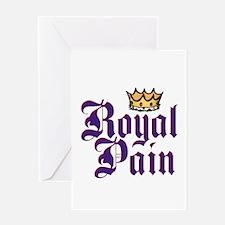 Royal Pain Greeting Card