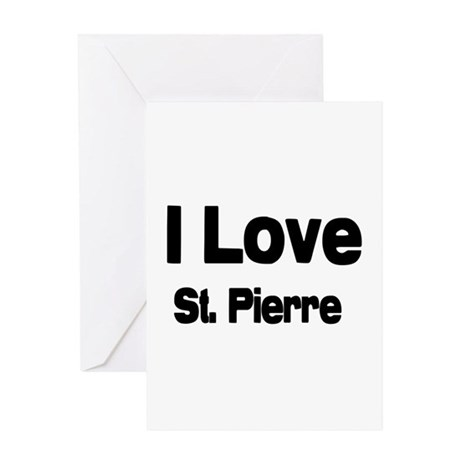 i love St. Pierre Greeting Card