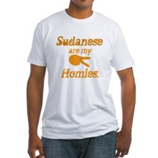 Sudanese are homies Shirt