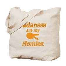 Sudanese are homies Tote Bag