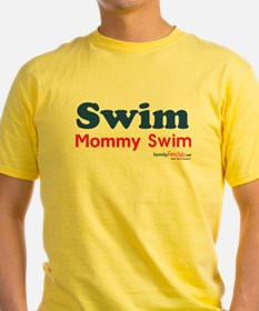 Swim Mommy Swim T