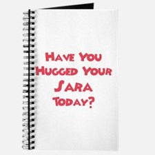 Have You Hugged Your Sara? Journal