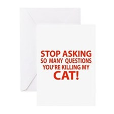 Curiosity Kiled The Cat Gifts Greeting Cards (Pk o