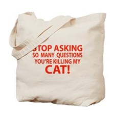Curiosity Kiled The Cat Gifts Tote Bag