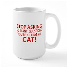 Curiosity Kiled The Cat Gifts Mug