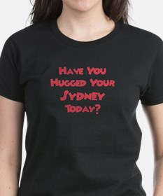 Have You Hugged Your Sydney? Tee