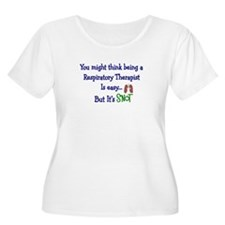 Respiratory Therapists Snot Easy II Plus Size T-Sh