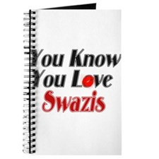 you know you love swazis Journal