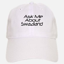 ask me about swaziland Baseball Baseball Cap
