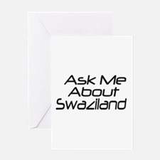 ask me about swaziland Greeting Card