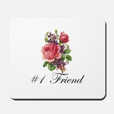 #1 Friend Mousepad