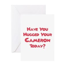 Have You Hugged Your Cameron? Greeting Card
