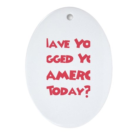 Have You Hugged Your Cameron? Oval Ornament