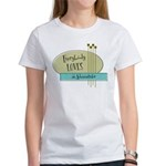 Everybody Loves an Administrator Women's T-Shirt