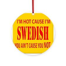 Hot Swedish Ornament (Round)