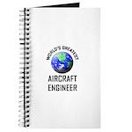 World's Greatest AIRCRAFT ENGINEER Journal