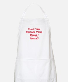 Have You Hugged Your Chris? BBQ Apron