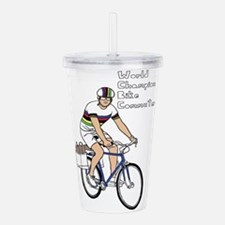 World Champion Bike Co Acrylic Double-wall Tumbler