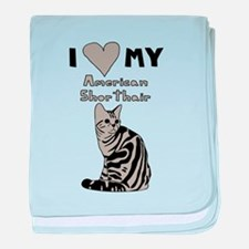 I Heart My American Shorthair Cat baby blanket