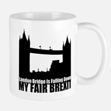 My Fair Brexit Mugs