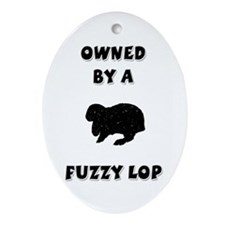 Owned by a Fuzzy Lop Keepsake (Oval)