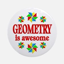 Geometry is Awesome Round Ornament