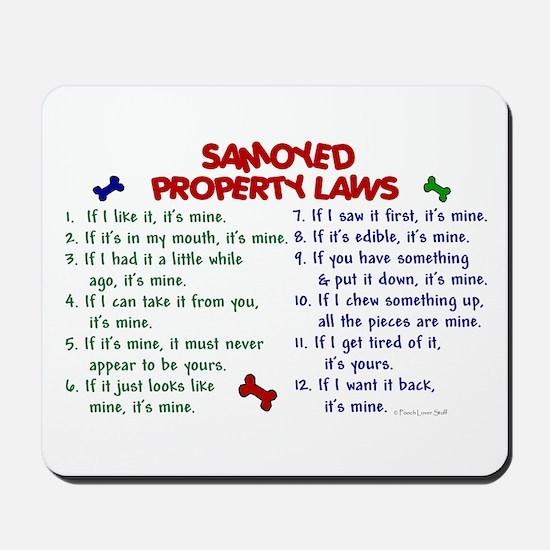 Samoyed Property Laws 2 Mousepad