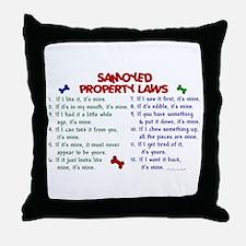 Samoyed Property Laws 2 Throw Pillow