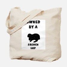 Owned by a French Lop Tote Bag