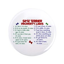 "Skye Terrier Property Laws 2 3.5"" Button (100 pack"
