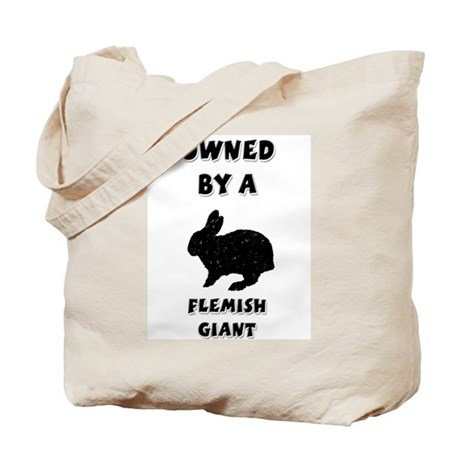 Owned by a Flemish Giant Tote Bag