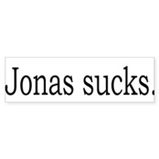 Jonas sucks. Bumper Bumper Sticker