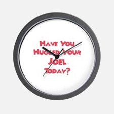 Have You Hugged Your Joel? Wall Clock