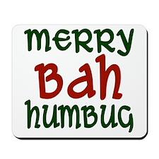 Merry Bah Humbug Mousepad