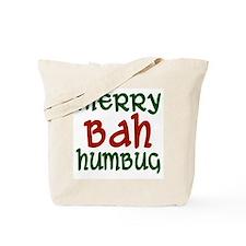 Merry Bah Humbug Tote Bag