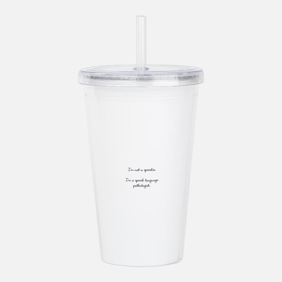 Funny Speech pathology Acrylic Double-wall Tumbler