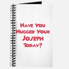 Have You Hugged Your Joseph? Journal