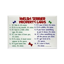 Welsh Terrier Property Laws 2 Rectangle Magnet