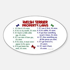 Welsh Terrier Property Laws 2 Oval Decal