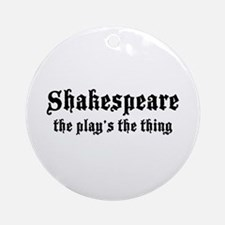 Shakespeare -  Ornament (Round)