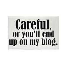 Careful... blog - Rectangle Magnet