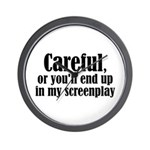 Careful... screenplay - Wall Clock