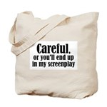 Careful... screenplay - Tote Bag