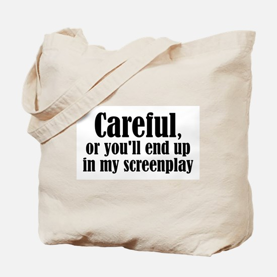 Careful... screenplay - Tote Bag