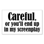 Careful... screenplay - Rectangle Sticker