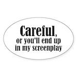 Careful... screenplay - Oval Sticker