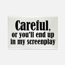 Careful... screenplay - Rectangle Magnet