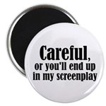 Careful... screenplay - Magnet