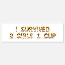 2 Girls 1 Cup Bumper Bumper Bumper Sticker