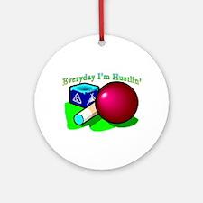 Hustle Everyday Ornament (Round)